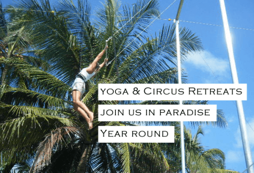 Yoga & Circus Retreats